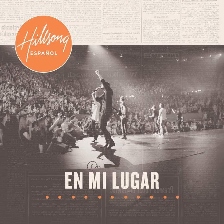 Hillsong Espaol - En Mi Lugar - Descargar