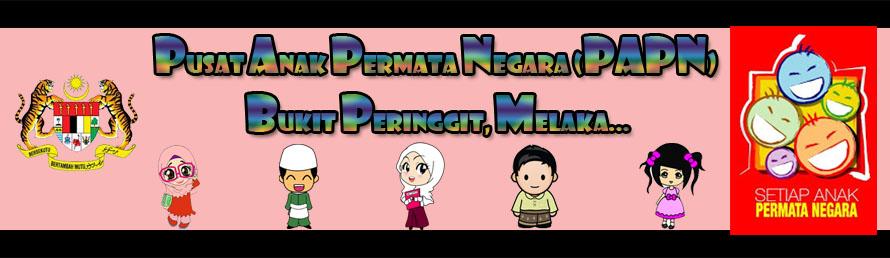 Pusat Anak Permata Negara (PAPN) Bukit Peringgit, Melaka