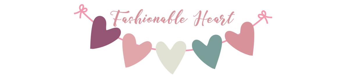 Fashionable Heart
