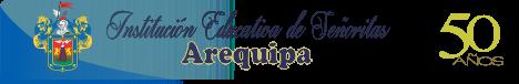 """Institución Educativa de Señoritas """"Arequipa"""""""
