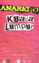Anarki di Kuala Lumpur