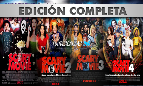 Descargar Scary movie 1 2 3 y 4 DVDRip Español Latino