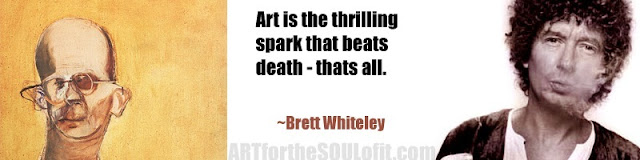 brett whitely quote art is the thrilling spark...