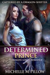 http://a-reader-lives-a-thousand-lives.blogspot.co.uk/2014/12/book-determined-prince-by-michelle-m.html
