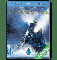 EL EXPRESO POLAR (2004) FULL 1080P HD MKV ESPAÑOL LATINO