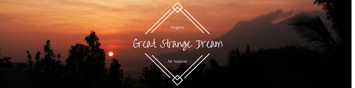 Great Strange Dream