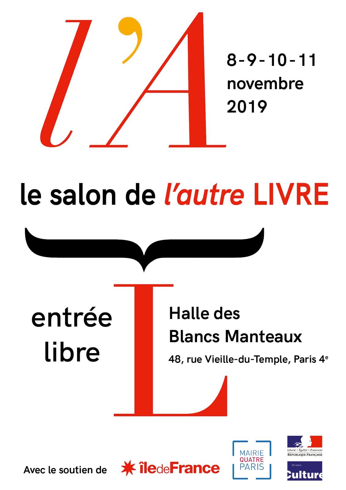 SALON de L'AUTRE LIVRE, HALLE DES BLANCS MANTEAUX PARIS 4EME DU 8 AU 11 NOVEMBRE 2019