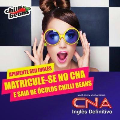 Chilli Beans + CNA - se unem em ação promo.