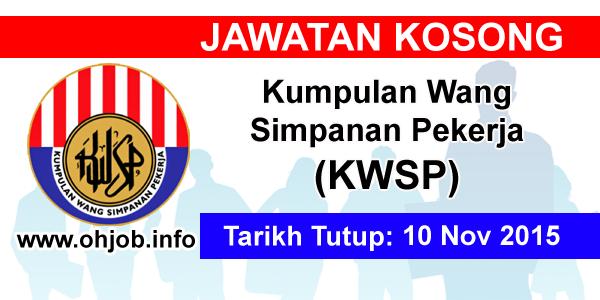 Jawatan Kerja Kosong Kumpulan Wang Simpanan Pekerja (KWSP) logo www.ohjob.info november 2015