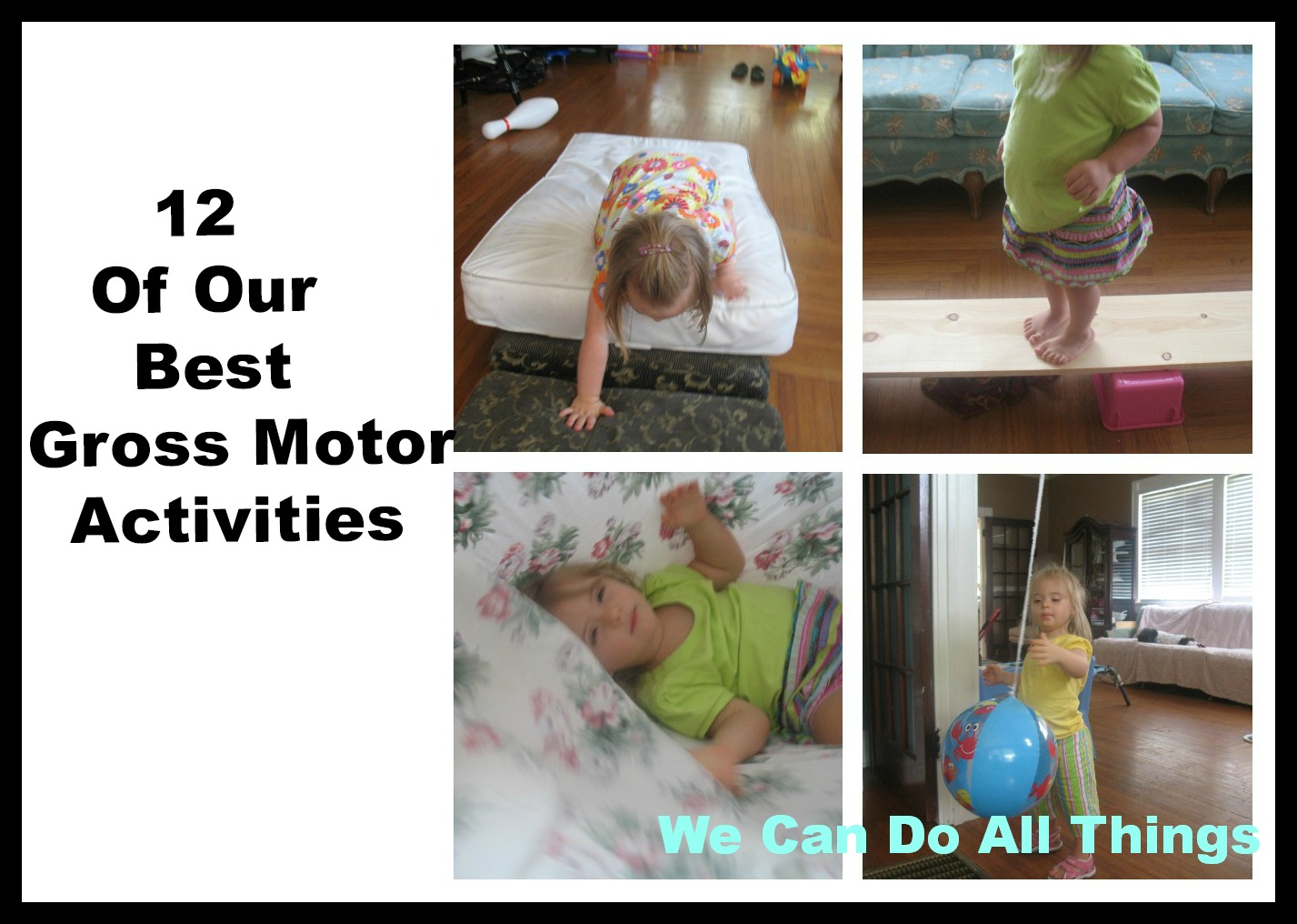 We can do all things 12 of our best gross motor activities for Gross motor activities for preschoolers lesson plans