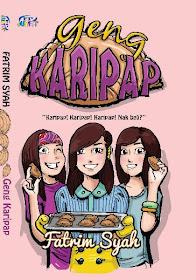 Novel Pertama 'GENG KARIPAP' terbitan Fajar Pakeer Junior (Oktober 2012)