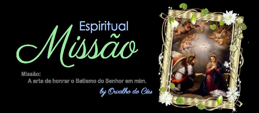 ESPIRITUAL-MISSÃO