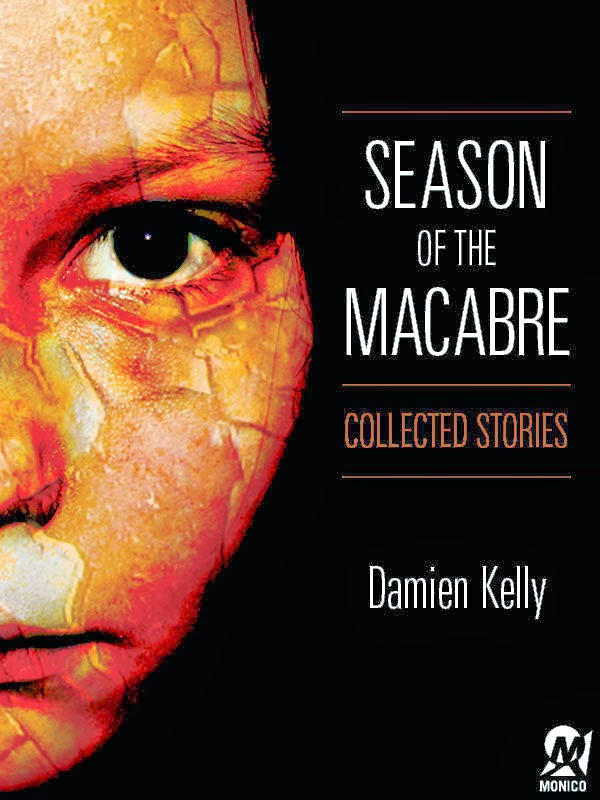 Season of the Macabre by Damien Kelly