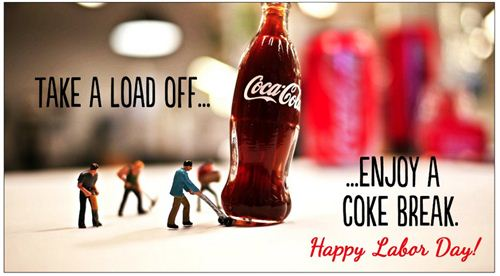 Unique Labor Day Photos For Facebook Cover: Take A Load Off And Enjoy A Coke Break To Happy Labor Day Photo