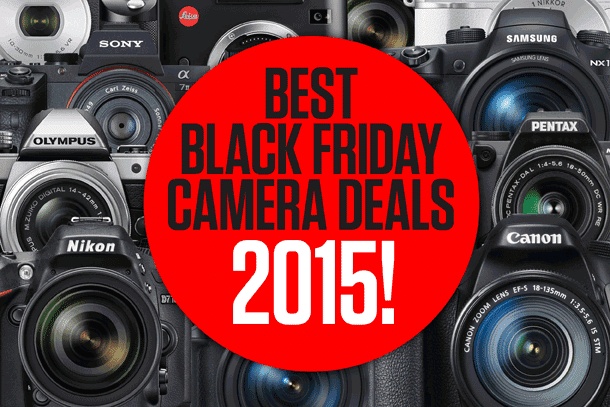 Best Camera deals for Black Friday 2015 | Deals, Discounts July ...