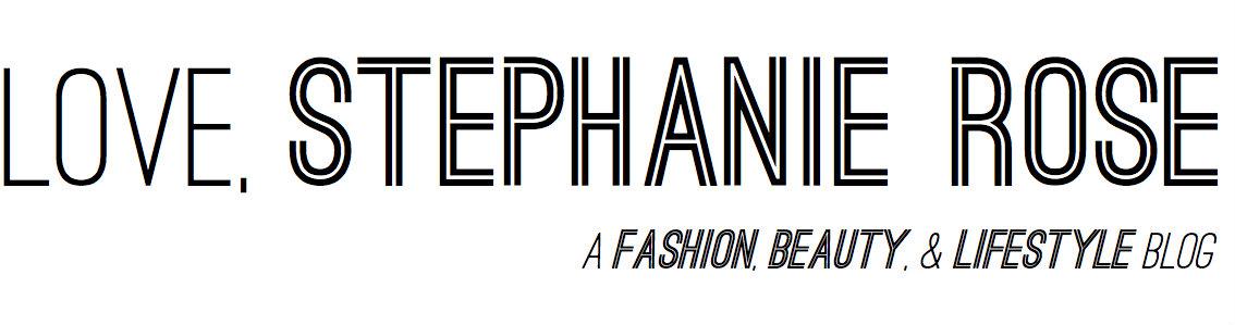 Love, Stephanie Rose