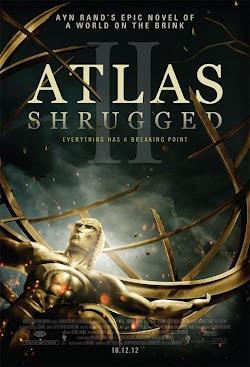 Atlas Rung Chuyển 2: Cuộc Đình Công - Atlas Shrugged II: The Strike (2012) Poster