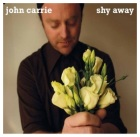 John Carrie: Shy Away