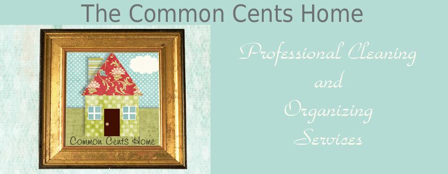 The Common Cents Home- Tehachapi CA Home Cleaning and Professional Organization