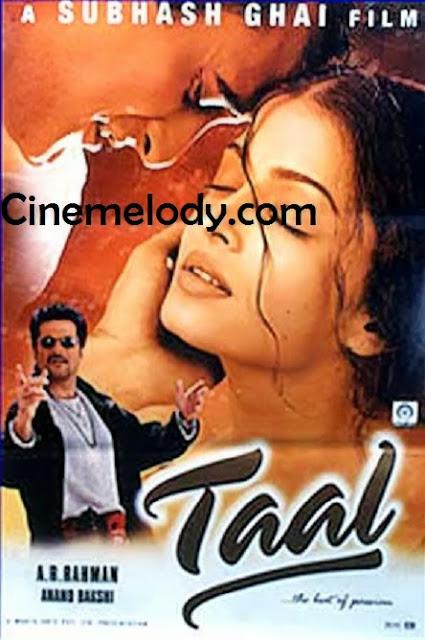 Taal  Hindi Mp3 Songs Free  Download  1999