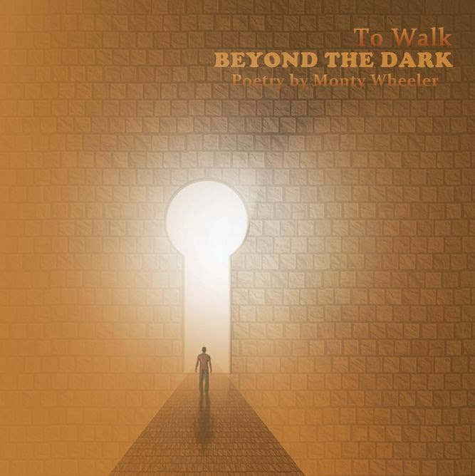 To Walk Beyond the Dark