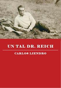 UN TAL DR. REICH edición corregida y aumentada