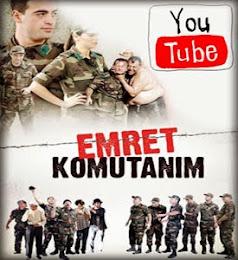 YouTube - Emret Komutanım