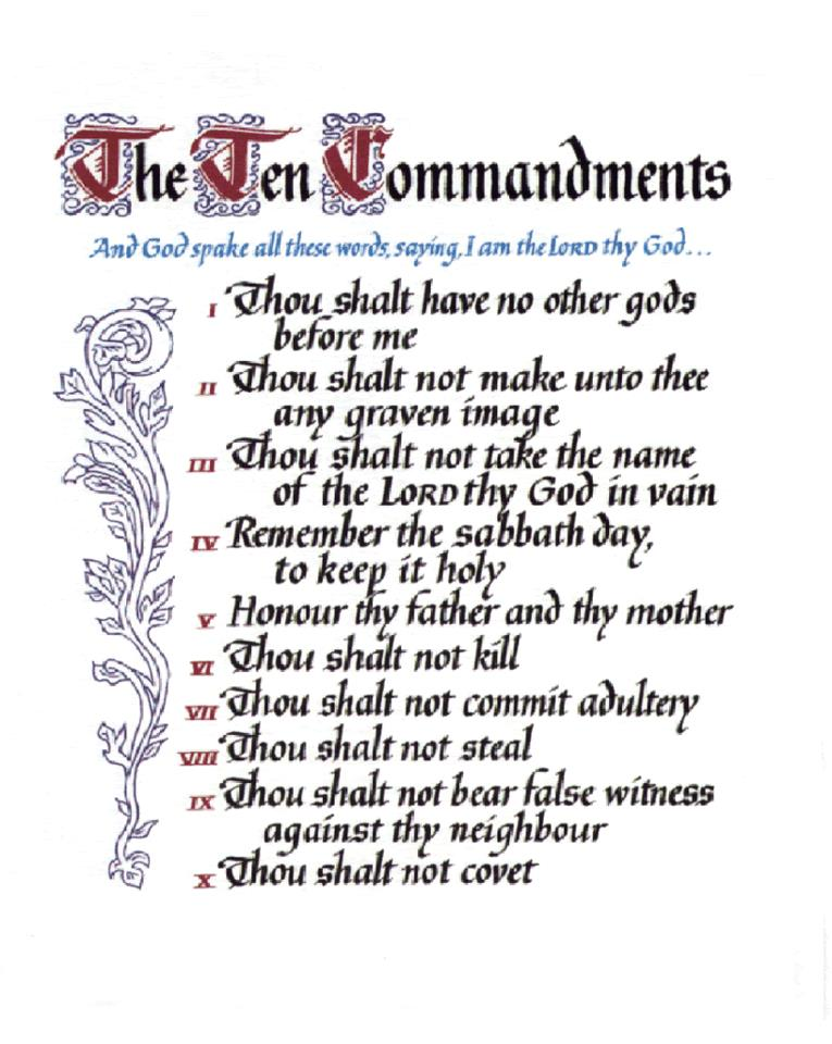 Ten Commandments---live by them for they are our HOLY LORD ...
