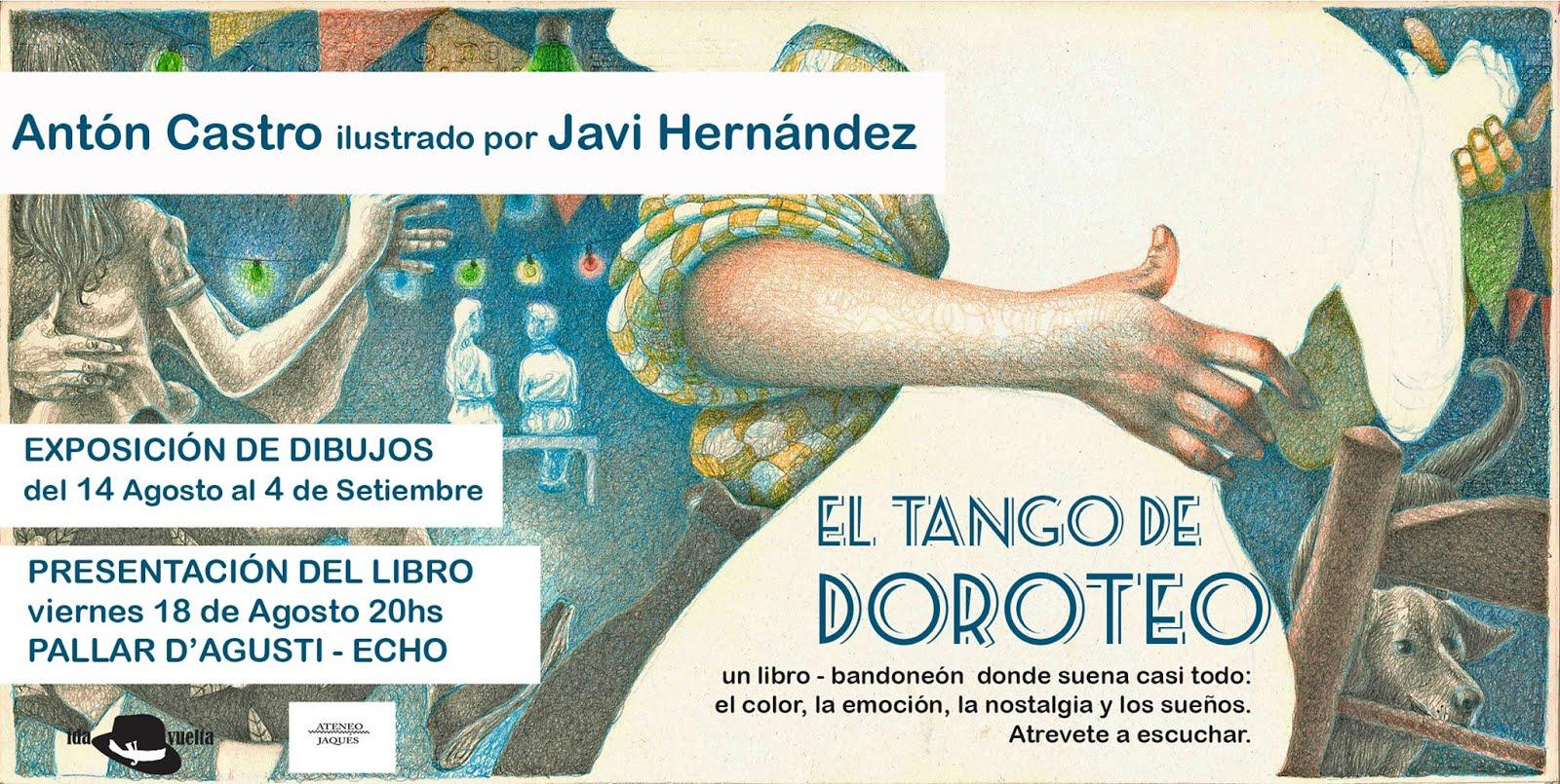 """EXPOSICIÓN: Dibujos originales de Javi Hernández para el libro """"El tango de Doroteo"""""""