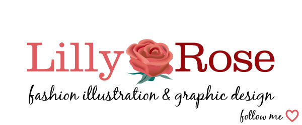 Fashion Illustration &amp; Graphic Design Blog by Lilly Rose