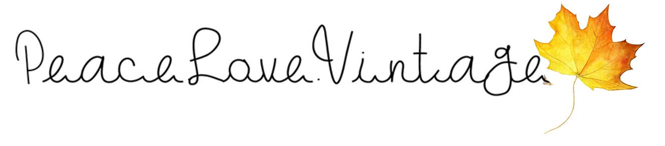 Peace.Love.Vintage