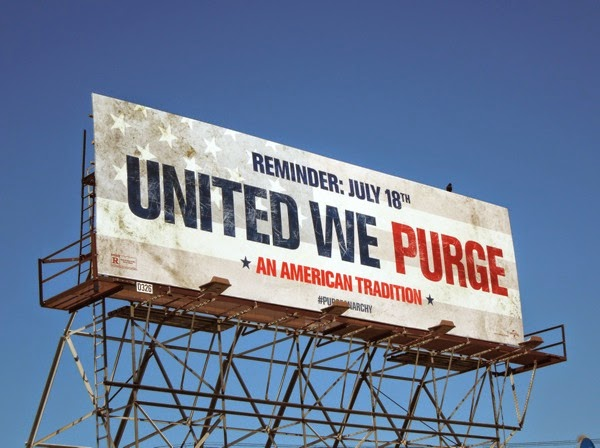 United we Purge reminder billboard