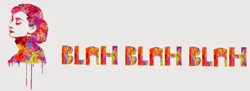Blah blah blah ♥