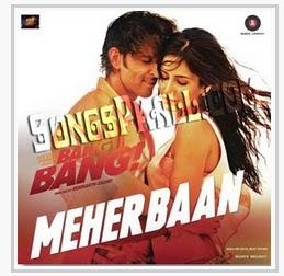 Meherbaan-Bang Bang 2014 Hindi Movie Mp3 Download - Songs ...