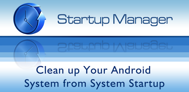 Startup Manager (Full Version) v4.0 Apk App