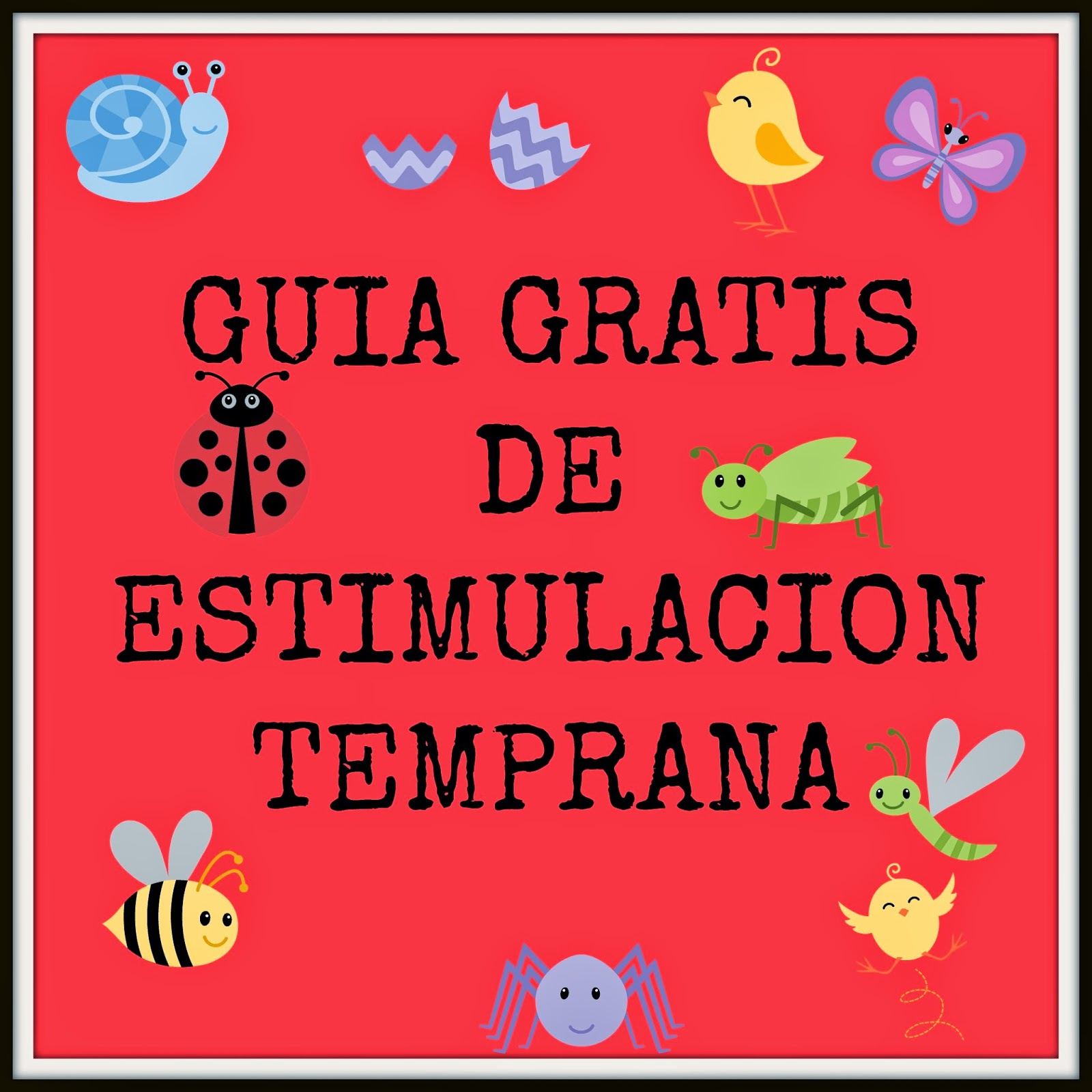 GUIA GRATIS DE ESTIMULACION TEMPRANA