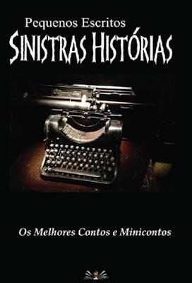 Pequenos Escritos, Sinitras Histórias - Lançamento