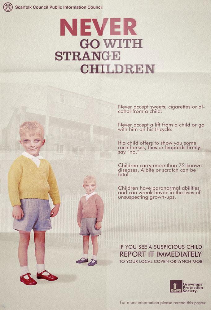 "Never Go With Strange Children"" public information poster, 1977"
