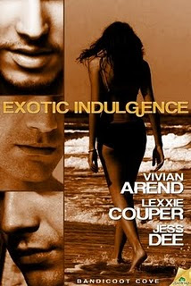 Exotic Indulgence by Vivian Arend, Lexxie Couper, & Jess Dee