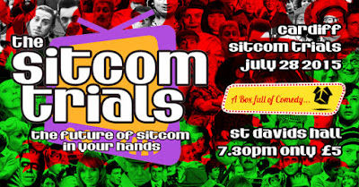http://www.eventflask.com/event/43364/sitcom-trials-cardiff
