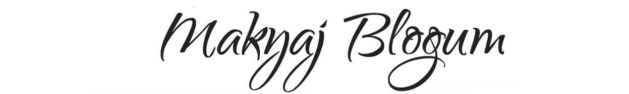 Makyaj Blogum / makyaj blogları, makyaj blog, kozmetik blogu