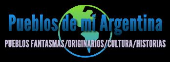 Pueblos de mi Argentina