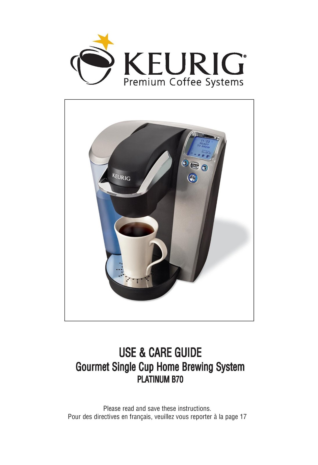 Keurig Coffee Maker Instructions : Keurig B70 Platinum Manual Keurig B70 Platinum Brewing System