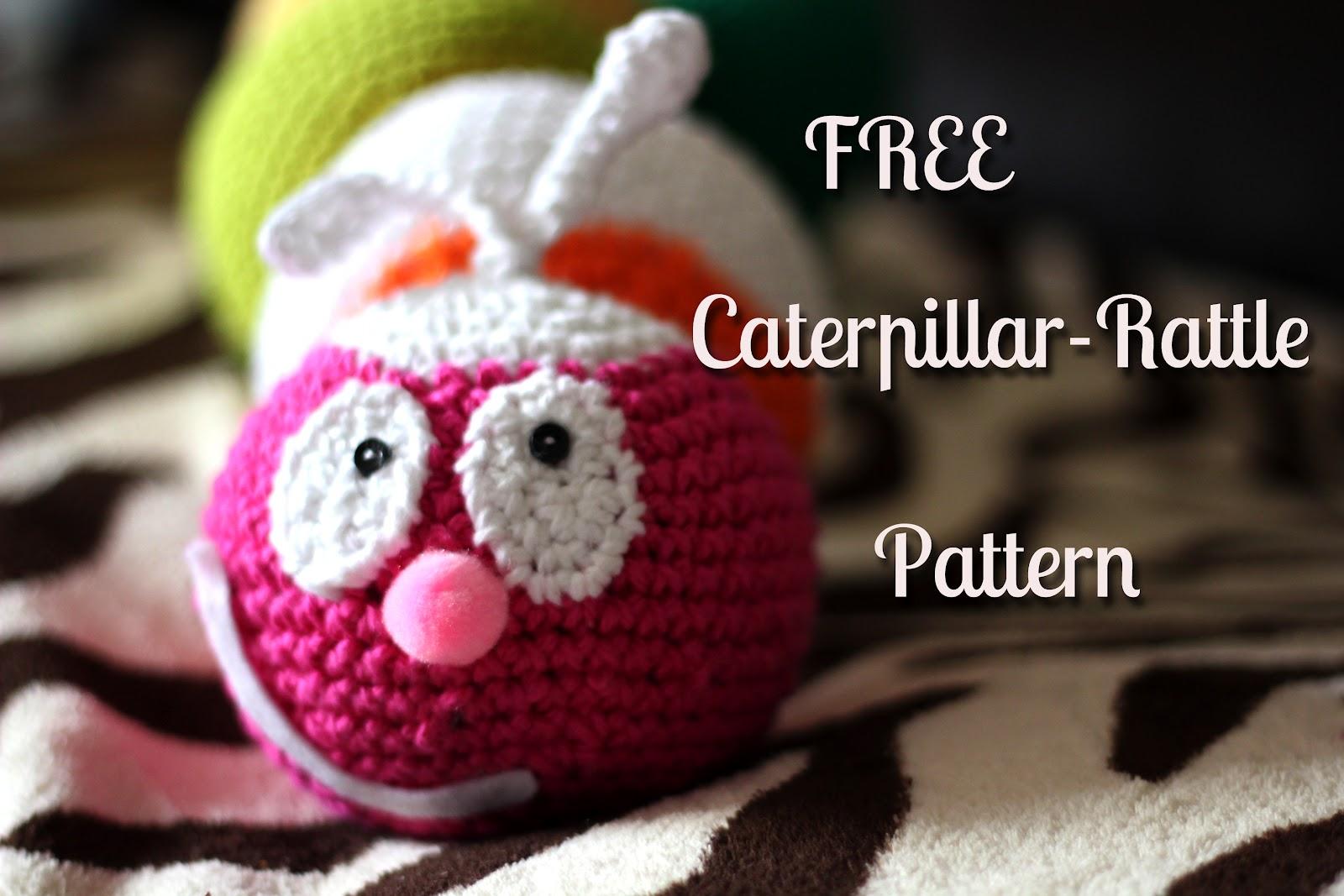 In Karapoozville: Caterpillar Rattle FREE pattern