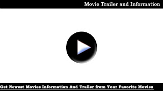 Movie Trailer And Information