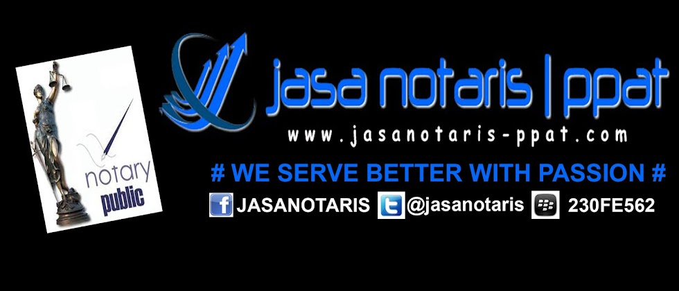 JASA NOTARIS | PPAT | JAKARTA | TANGERANG | DEPOK | BEKASI | BOGOR | SERANG
