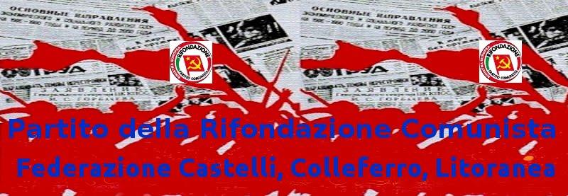 """Partito della Rifondazione Comunista federazione """"Castelli"""""""