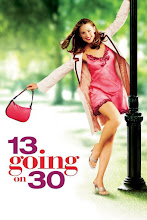 13 Going on 30 (Si yo tuviera 30) (2004)
