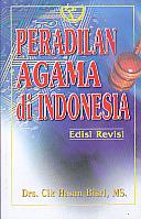 Peradilan Agama di Indonesia oleh CIk Hasan Bisri