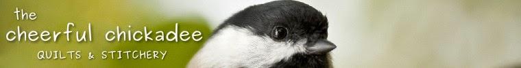 The Cheerful Chickadee